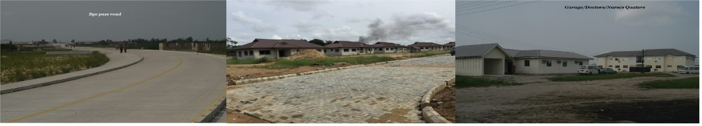Housing Commitments, Road Network Development and Health Facilities for improved standards of living